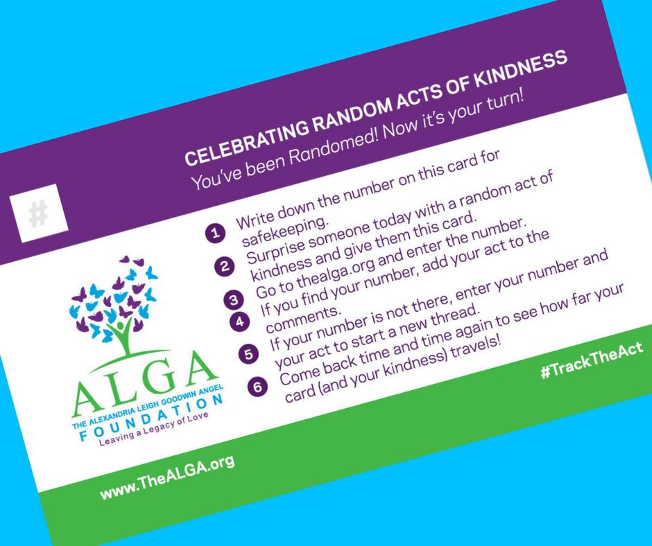 Alexandria Leigh Goodwin ALGA Random Act of Kindess #tracktheact